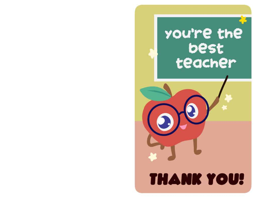 The first of the free printable teacher appreciation cards has an apple teacher; it's super cute and sure to brighten a teacher's day!