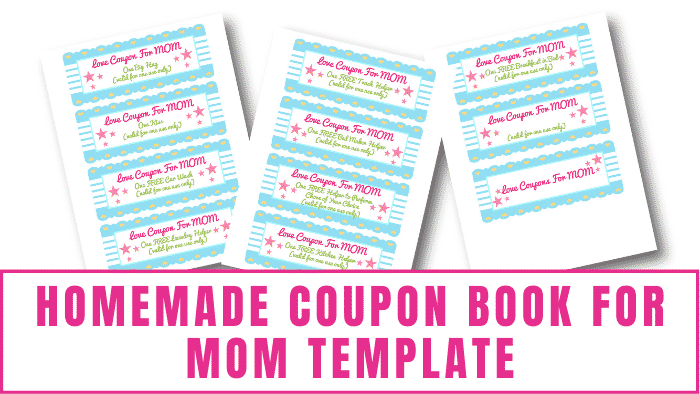 A homemade coupon book for mom template is a gift that keeps on giving with coupons for everything from affection to household chores!