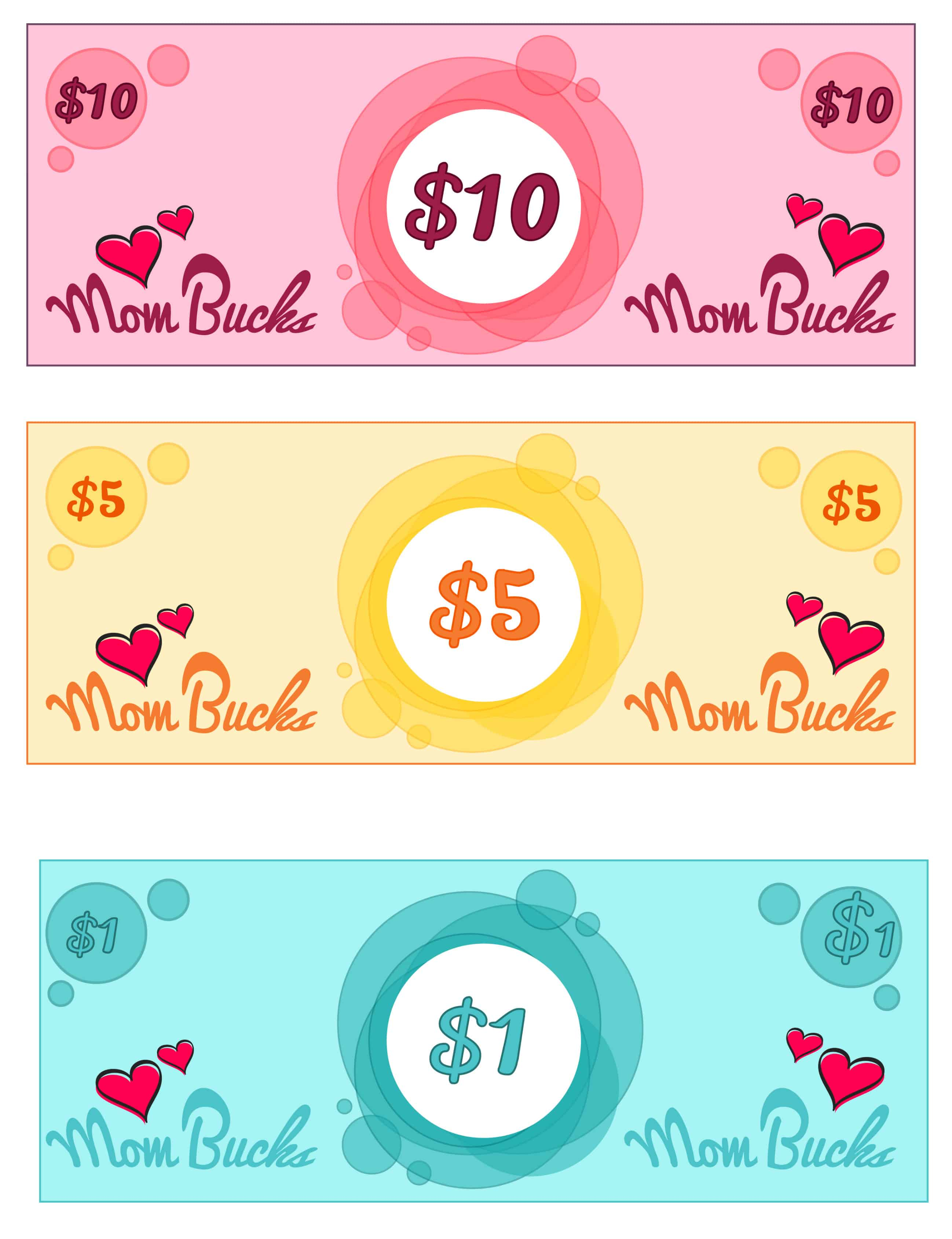 Choose from a mom bucks printable $10, $5, or $1 for your rewards system.