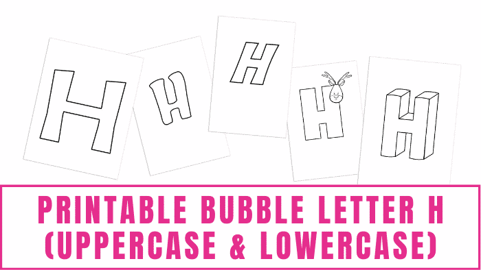 printable bubble letter h uppercase and lowercase