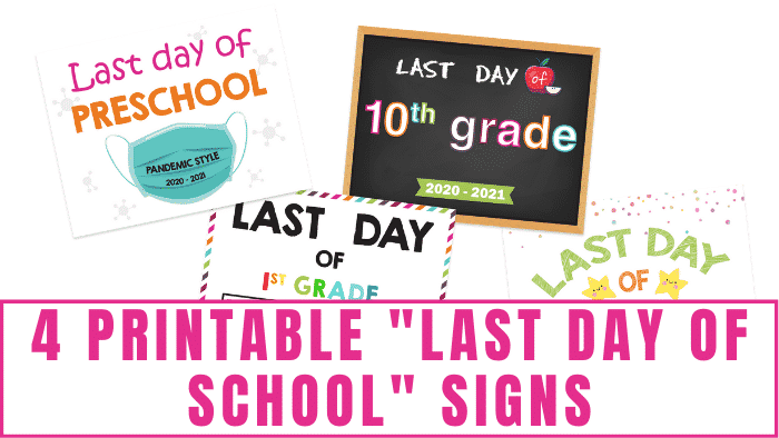 Celebrate your kid's successful school year with these printable last day of school signs!