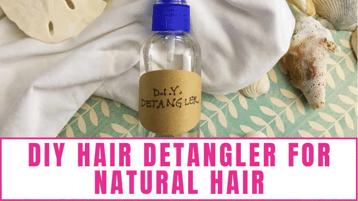 This DIY hair detangler for natural hair recipe will help make your hair smooth and tangle in just a few simple steps.