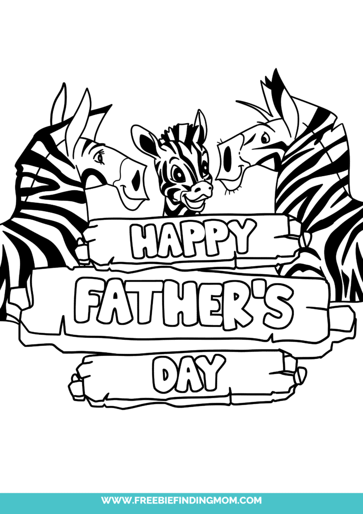 Happy Father's Day coloring pages to print like this one of an adorable Zebra family make great gifts for Father's Day by themselves or pair them with a DIY Father's Day gift.