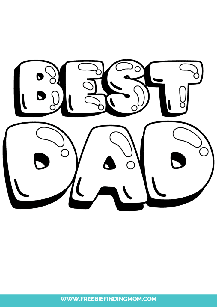 Dad in bubble letters free printables like this one really pops with this printable that reads Best Dad; the letters almost look like balloons.