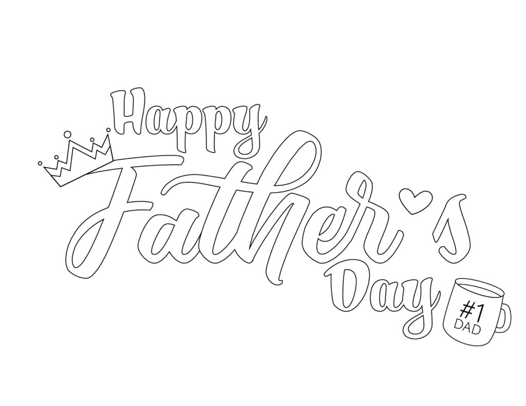 This free Happy Father's Day calligraphy printable makes Dad king for a day featuring a crown and a number 1 Dad coffee mug.