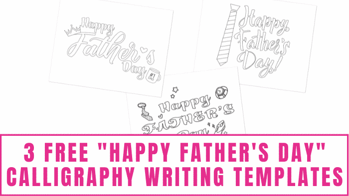 Use these free Happy Father's Day calligraphy writing templates to make dad a homemade card or gift for Father's Day.