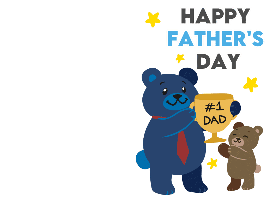 Free printable Father's Dad cards like this one allows you to give Dad the trophy he deserves. This adorable bear showing a dad bear getting a  1st place trophy is such a cute way to do it!
