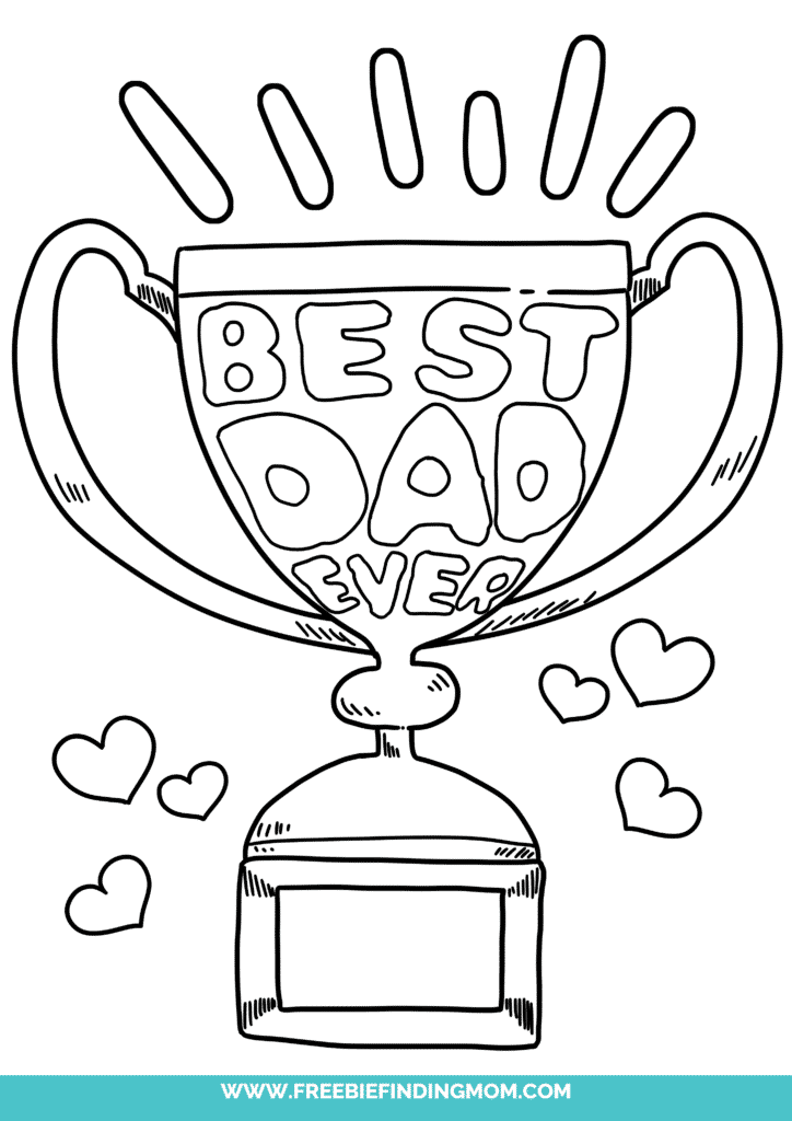If Dad is the best there is, let him know it with free printable Father's Day coloring pages like this one featuring a Best Dad trophy!
