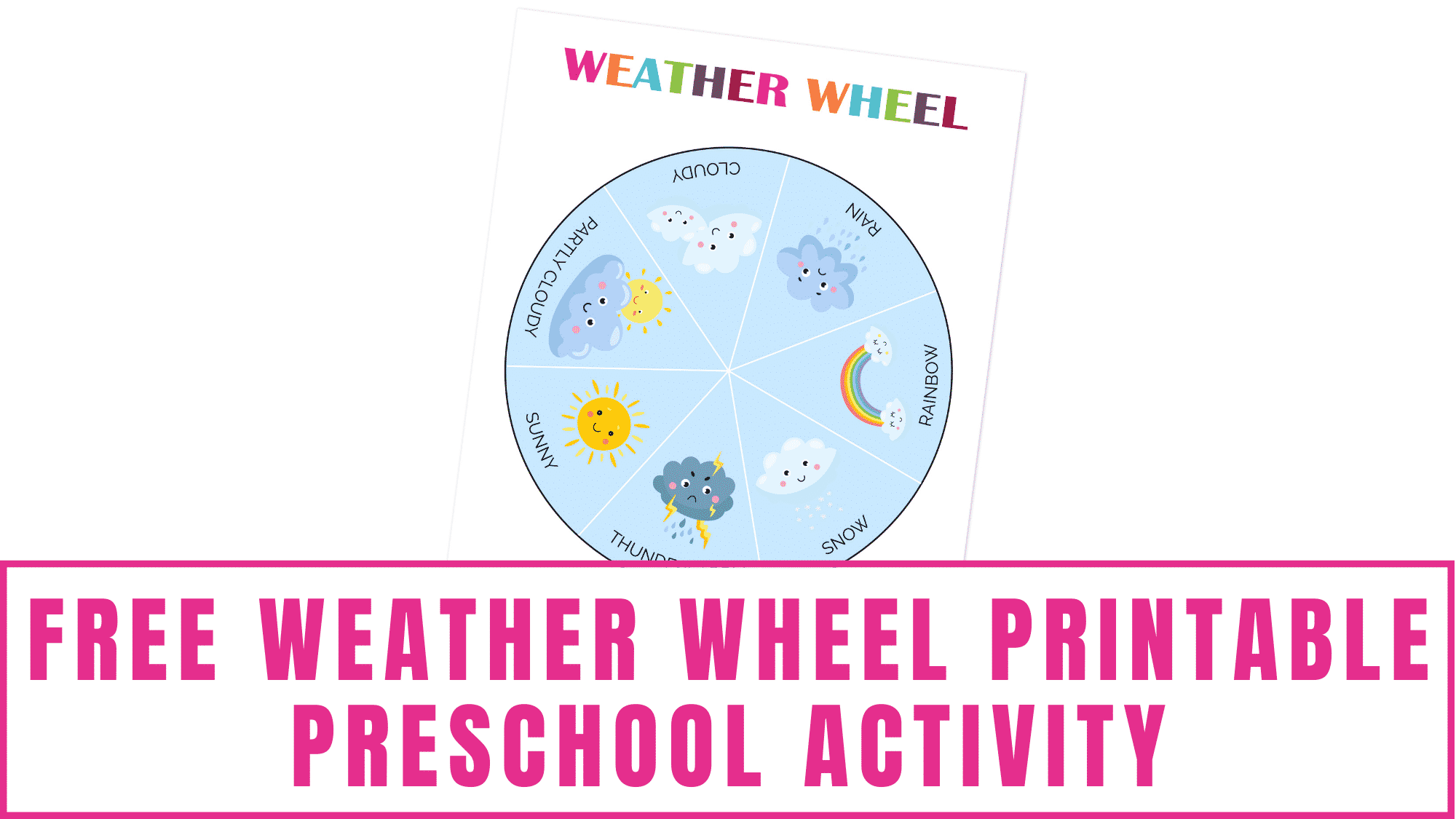 This free weather wheel printable preschool activity is a great way to teach young kids about the different types of weather.