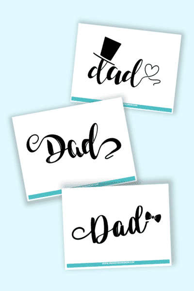 dad calligraphy free printables