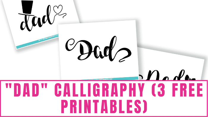 These dad calligraphy free printables can be used in Father's Day crafts, cards, and decorations.