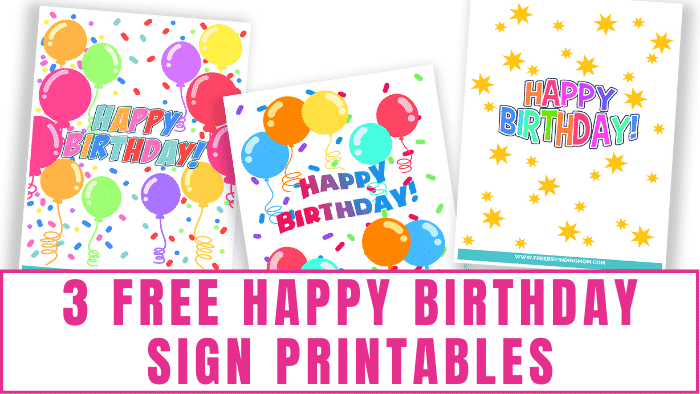Add a pop of color and a lot of fun to any party with these free Happy Birthday sign printables.