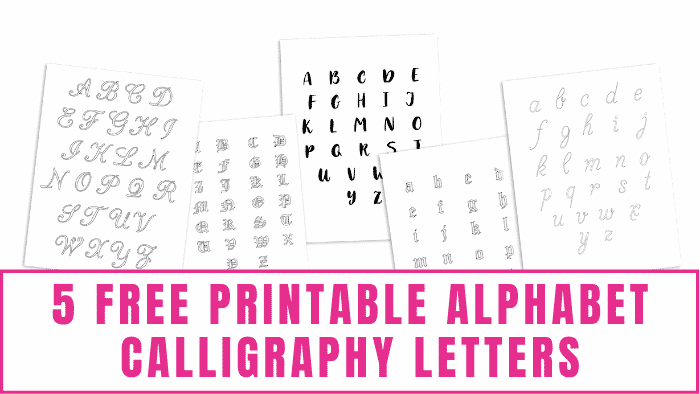 Want to learn how to write calligraphy? Choose your favorite font from these 5 free printable alphabet calligraphy letters to get started.
