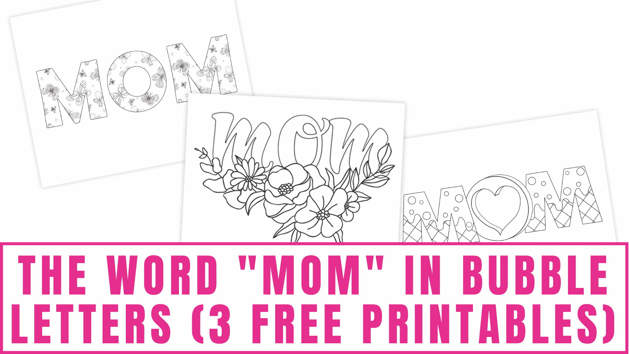 Want to make a sweet craft or card for mom? Use the word mom in bubble letters. Free printables like these can elevate any DIY project.