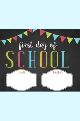 free first day of school sign printable 2021-2022