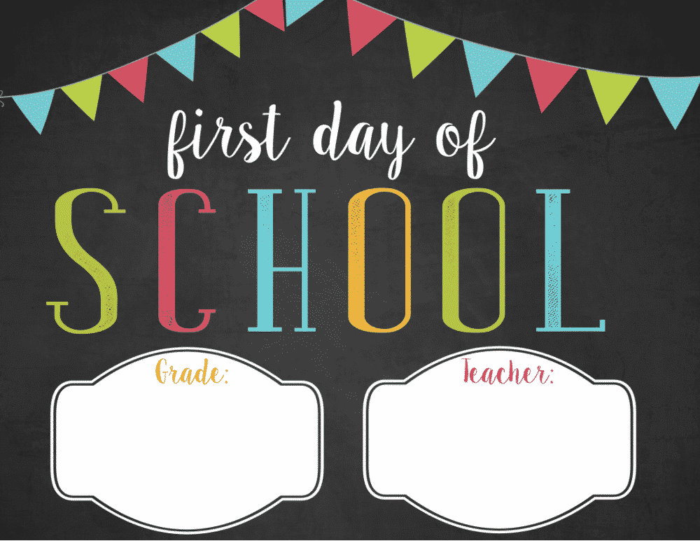 This free first day of school sign printable is editable.
