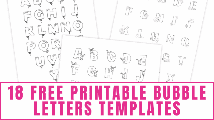 Did you know there a lot of variations of bubble letter alphabets? Here are 18 free printable bubble letters templates to prove there's a bubble letters alphabet for everyone!