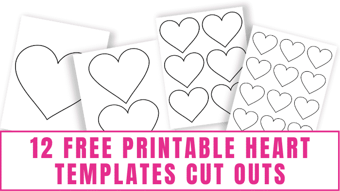 Need a perfect heart printable? These free printable heart templates cut outs come in a variety of sizes making them great for Valentine's Day crafts or any type of craft project, Valentine's Day coloring pages, scrapbooking, and more!