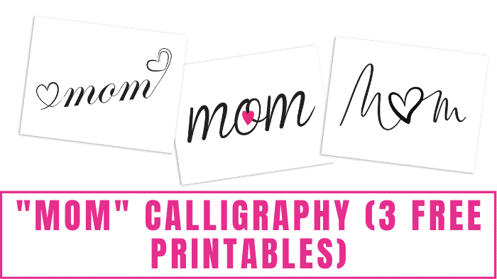 Want to learn a beautiful way to write mom calligraphy? Free printables like these make it easy. They can be turned into DIY Mother's Day cards or DIY Mother's Day decorations.