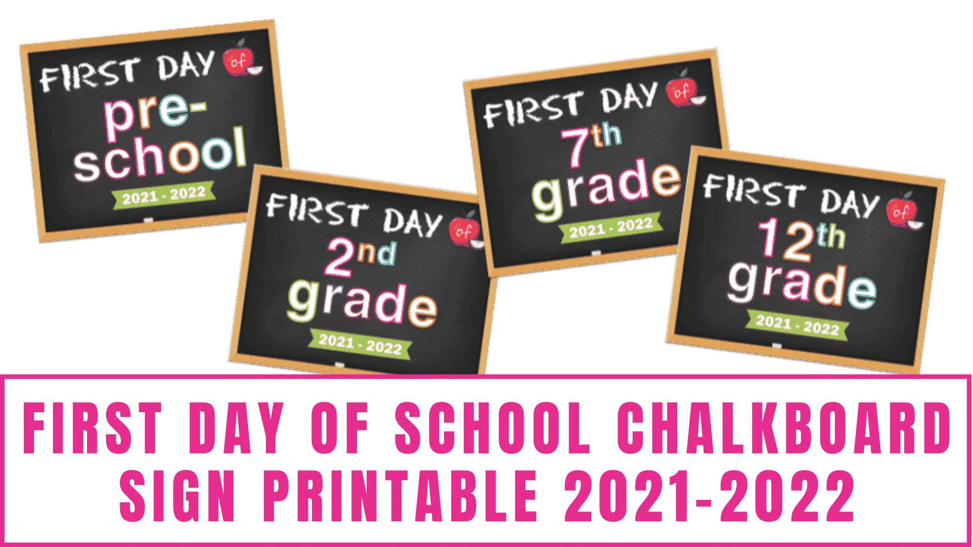Commemorate your student's first day of school by taking their picture holding this first day of school chalkboard sign printable 2021-2022.