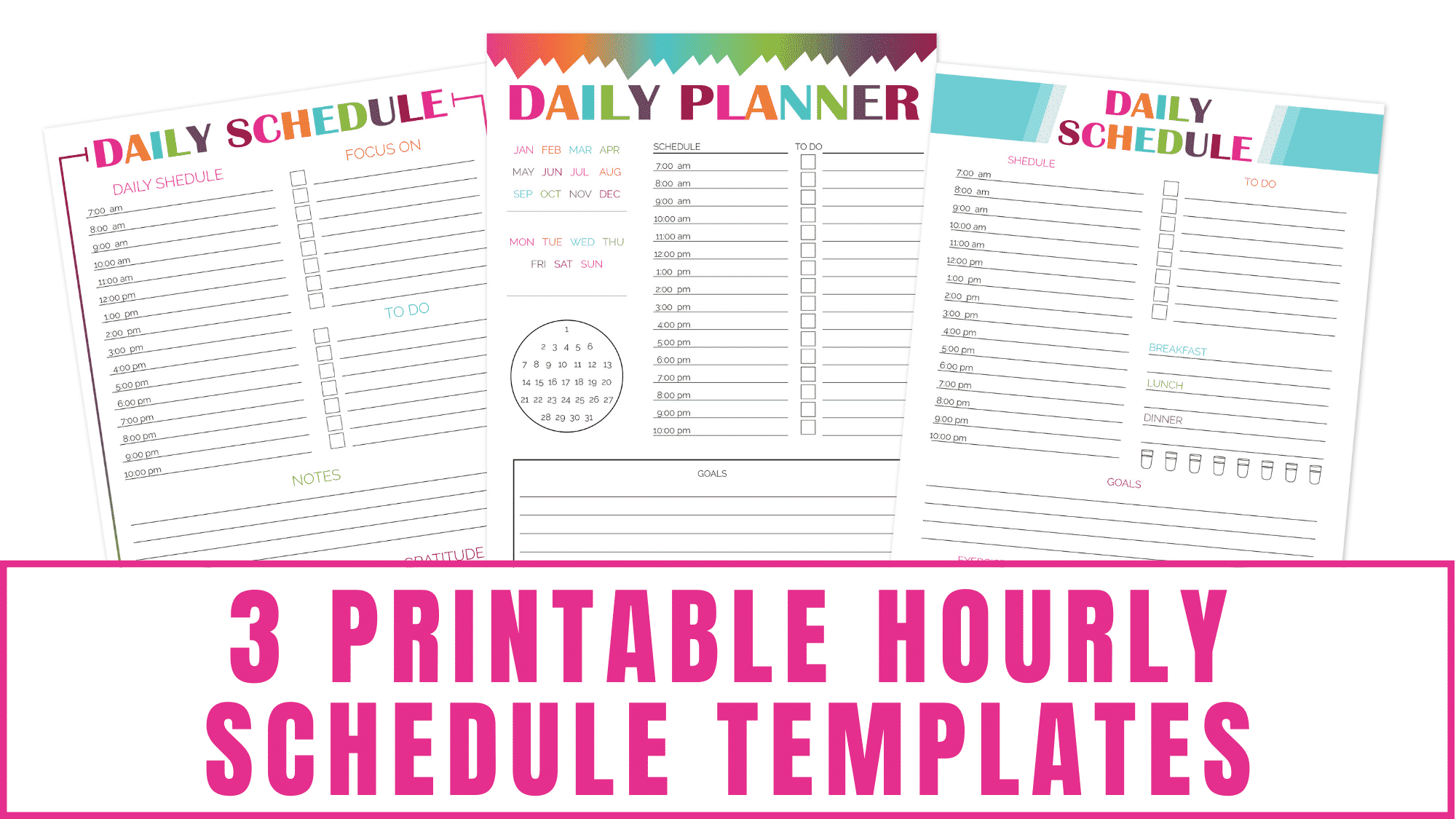 Are the kids heading back to school and you need to get your day organized? Use one of these printable hourly schedule templates to record your daily schedule along with your to do list, items to focus on, your daily water intake, goals, and more!