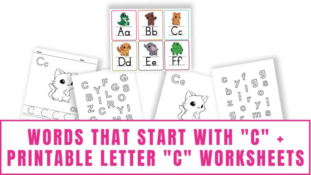 words that start with C printable letter C worksheets