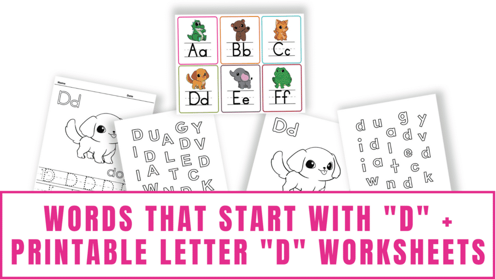 words that start with D printable letter D worksheets