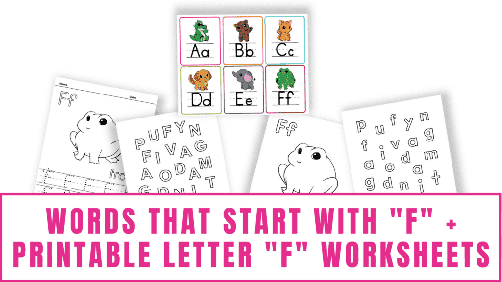 words that start with F printable letter F worksheets