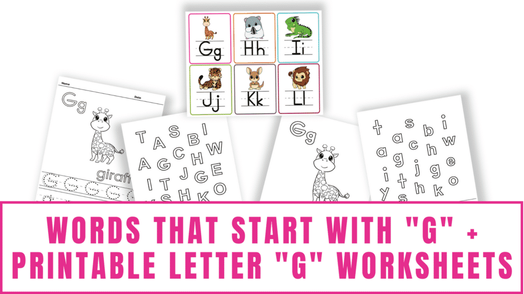 words that start with G printable letter G worksheets