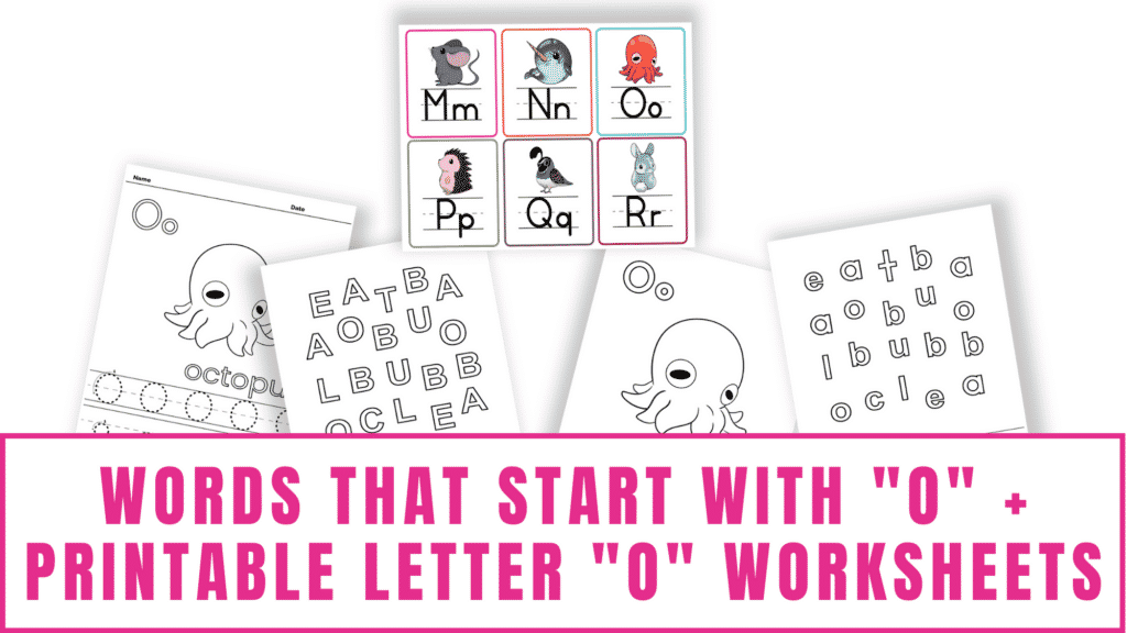 words that start with O printable letter O worksheets
