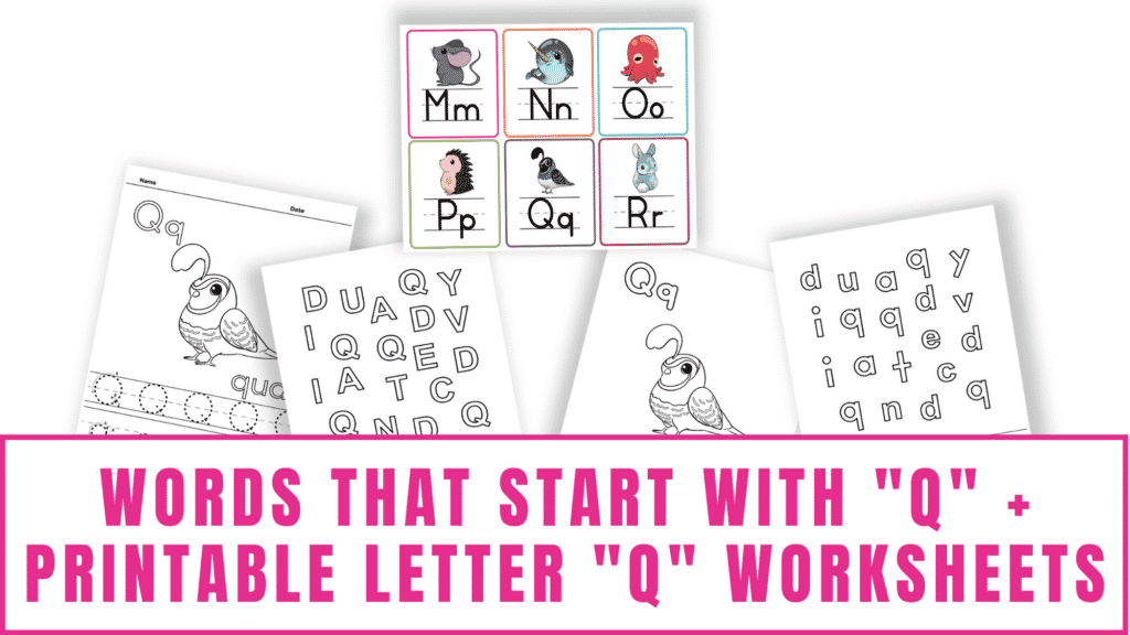 words that start with Q printable letter Q worksheets
