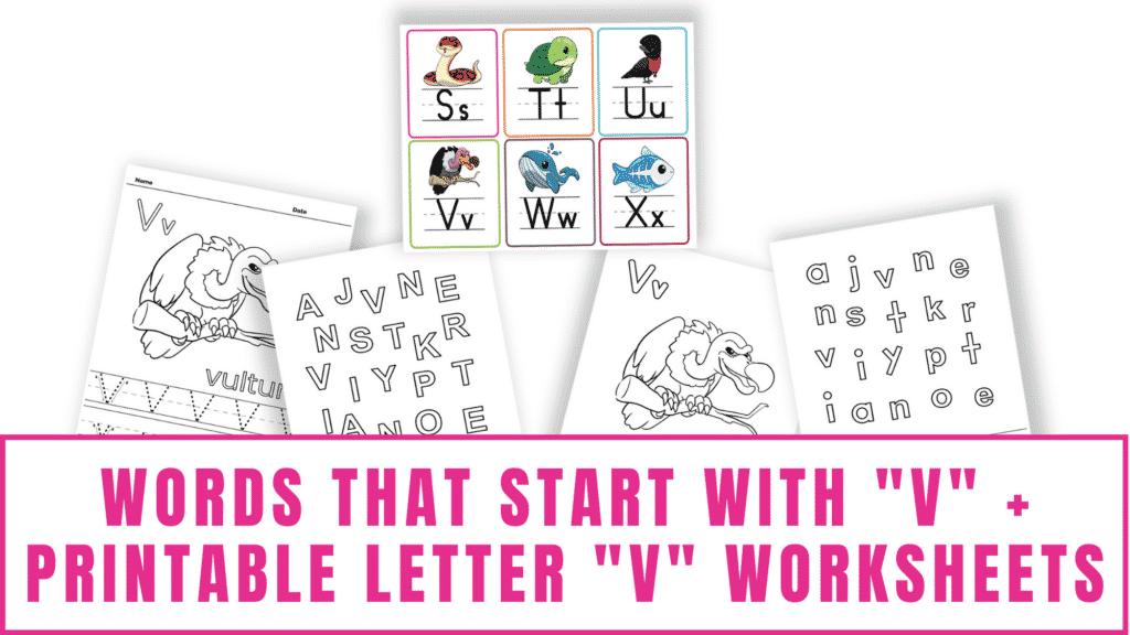 words that start with V printable letter V worksheets