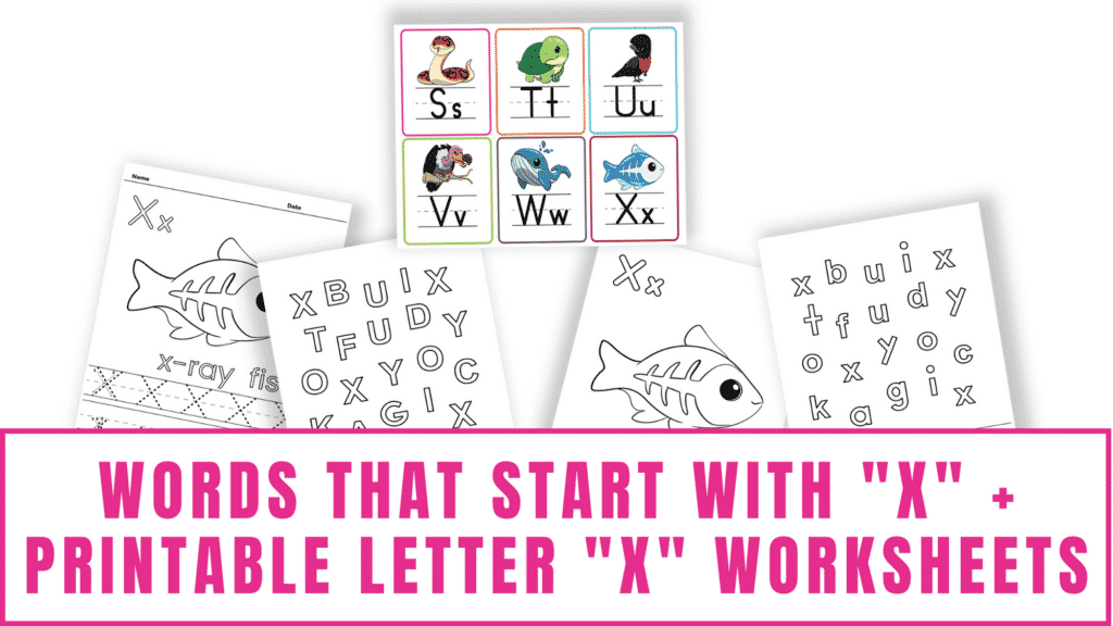 words that start with X printable letter X worksheets