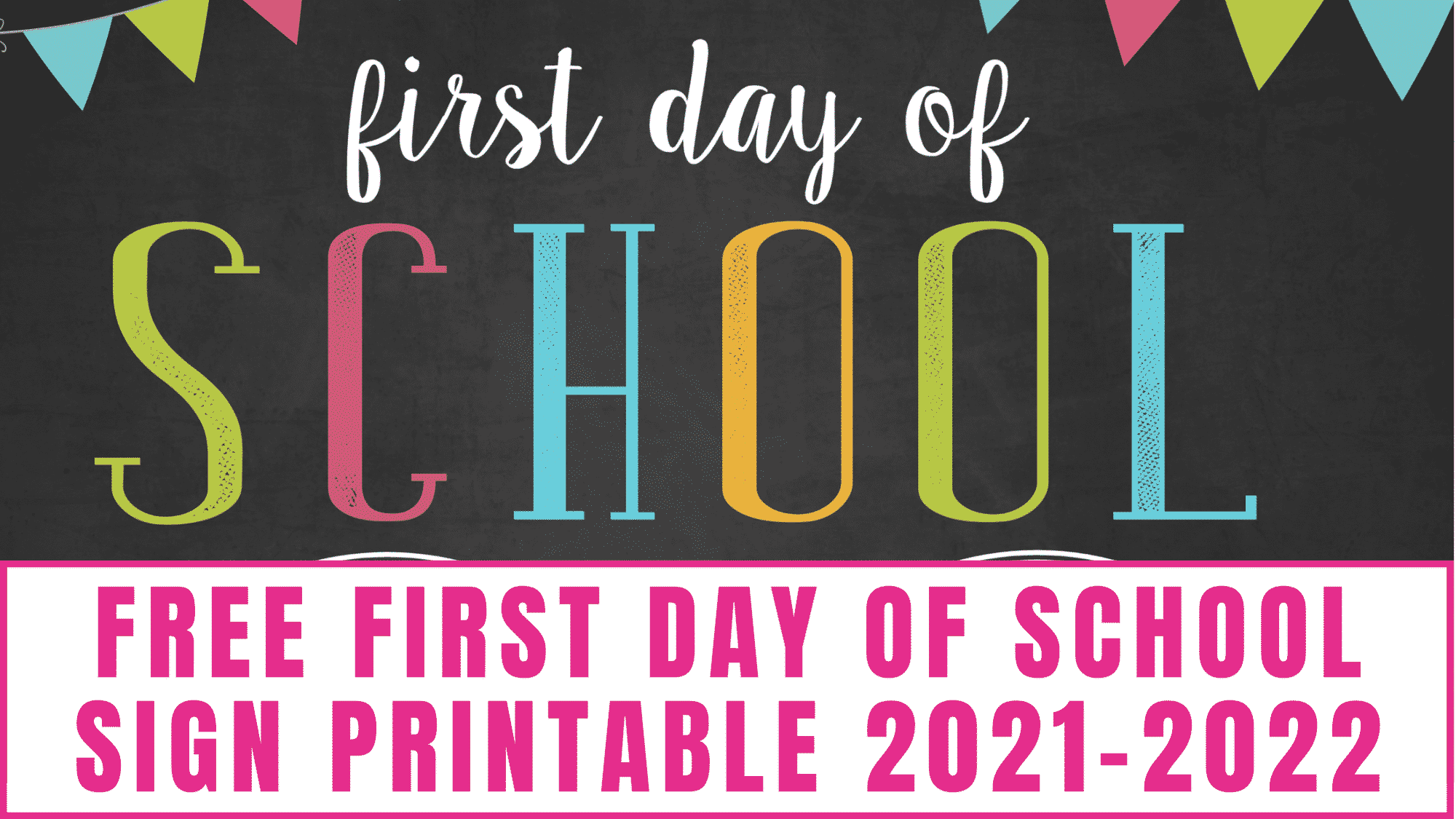 Want a cute chalkboard themed first day of school sign for free? This cheery free first day of school sign printable 2021-2022 will do the trick.