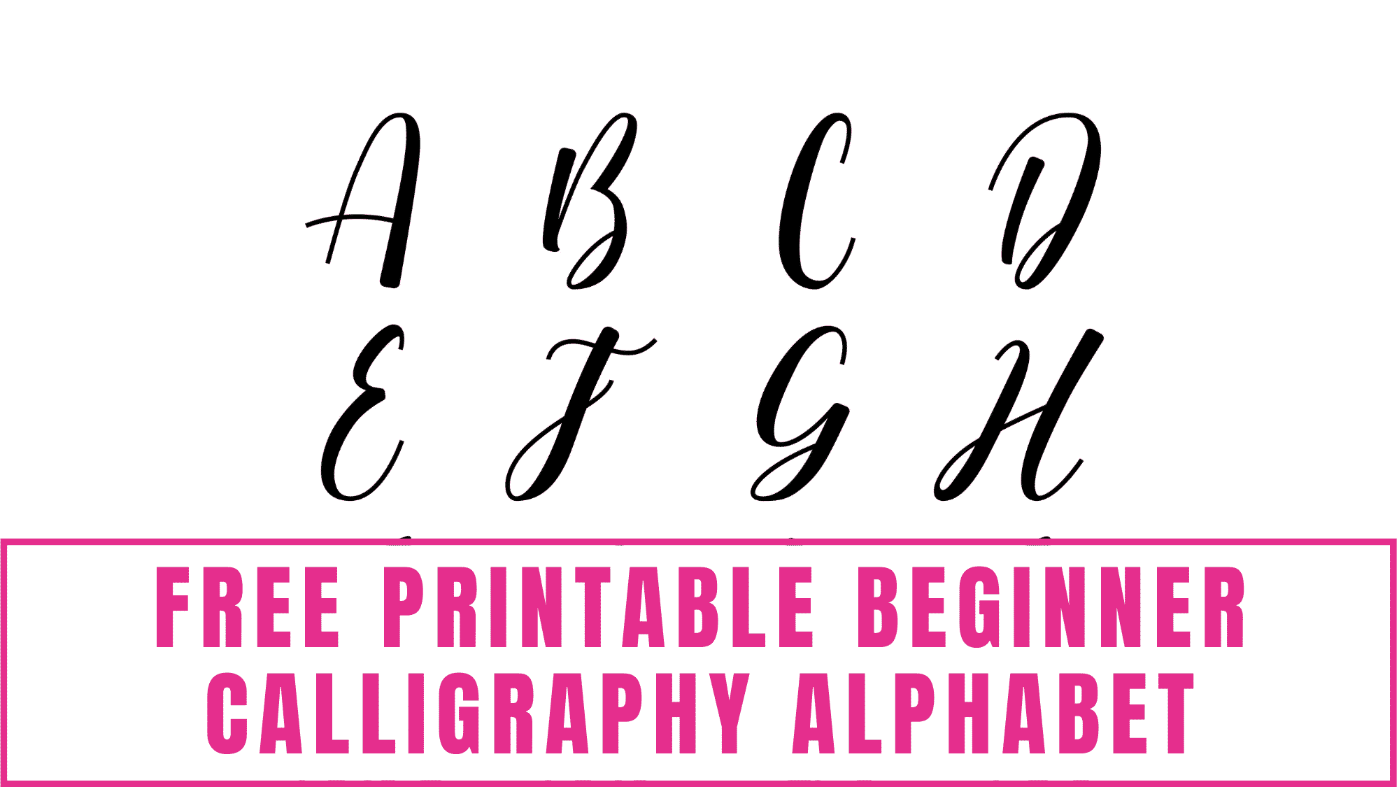 This modern free printable beginner calligraphy alphabet is a great calligraphy front to begin learning.