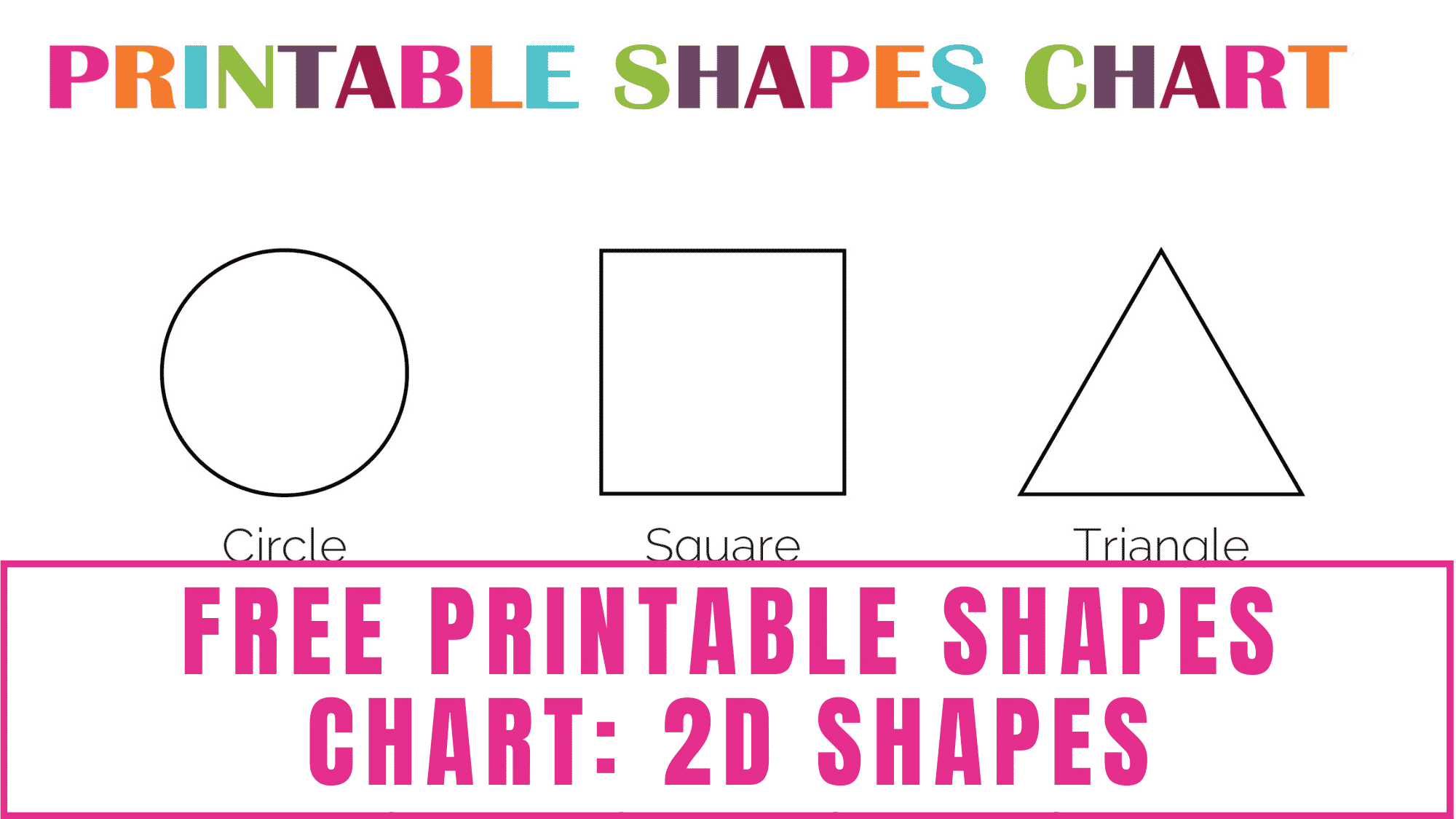 Looking for a pretty shapes chart for preschool or kindergarten? This free printable shapes chart of 2D shapes is perfect for teaching kids shape recognition.