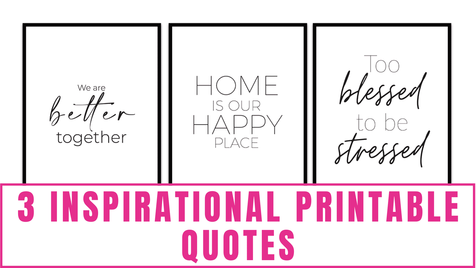 These inspirational printable quotes are an easy and inexpensive way to add a touch of positivity to your home's décor. These printable quotes also make great printable wall art quotes as well.