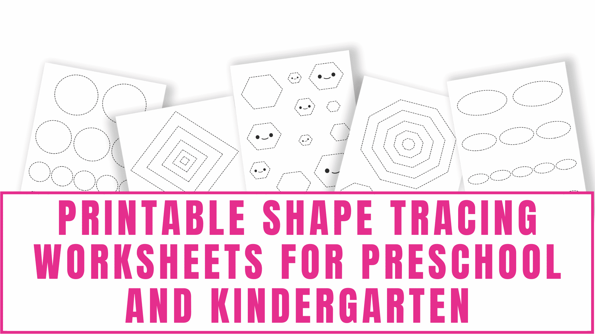 These printable shape tracing worksheets for preschool and kindergarten will help your kid learn how to draw shapes like circles, squares, and rectangles and work on shape recognition.