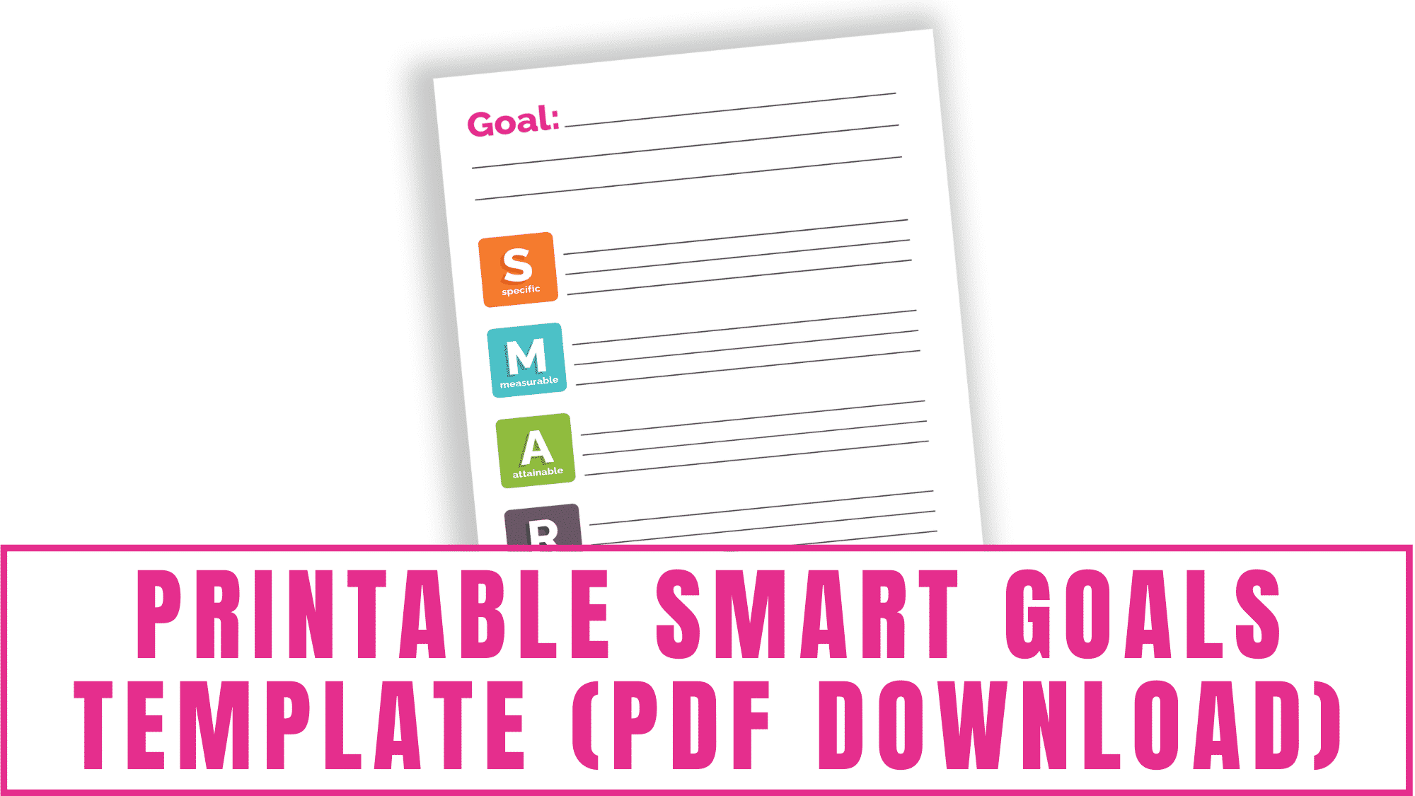 Set yourself up for success with SMART goal setting. Use this printable smart goals template pdf download to help you get started.