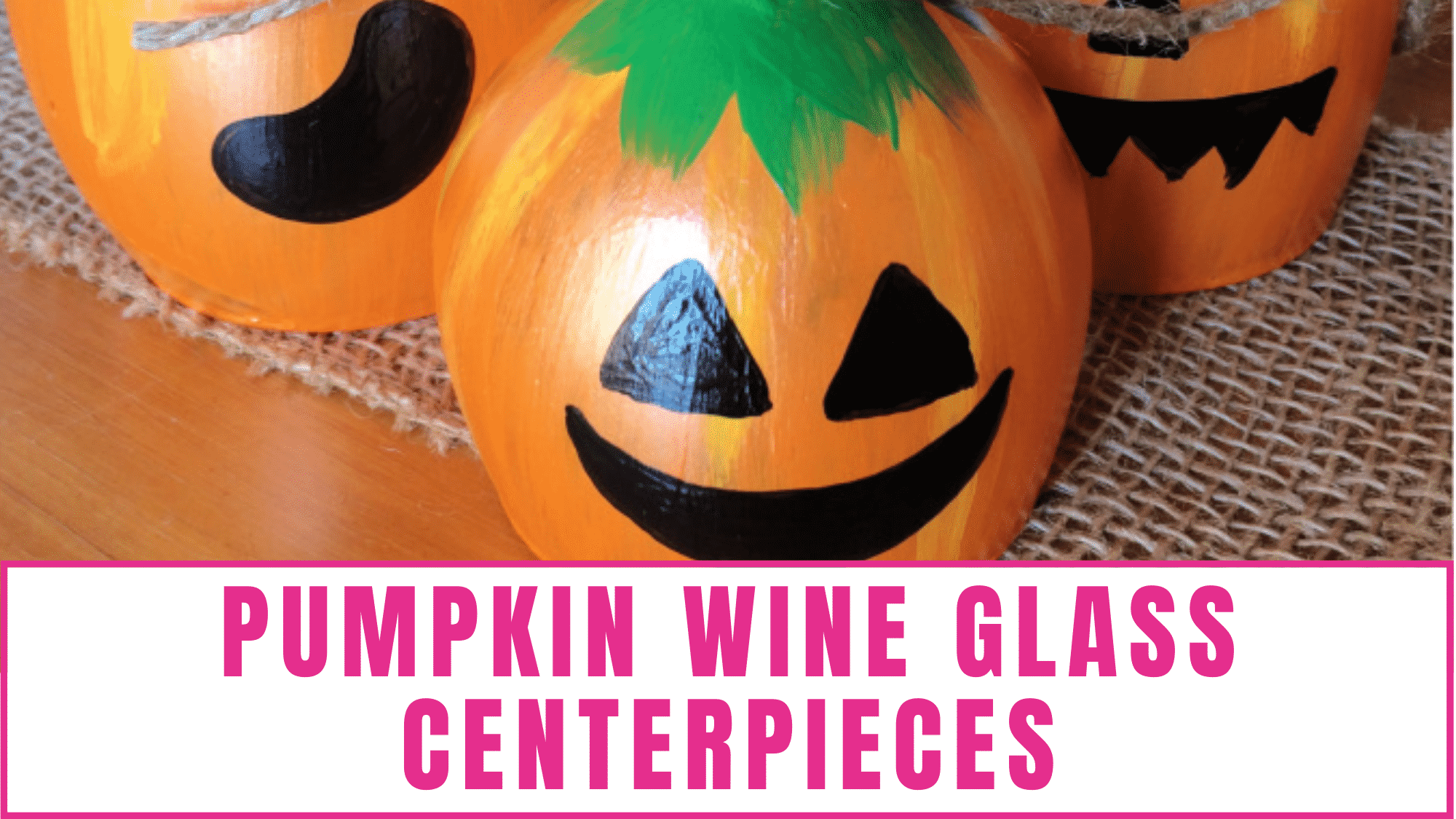 These cute pumpkin wine glass centerpieces can make any table Halloween-ready without breaking your budget.